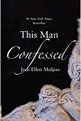 This Man Confessed (A This Man Novel Book 3) Kindle Edition