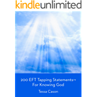 200 EFT Tapping Statements for Knowing God