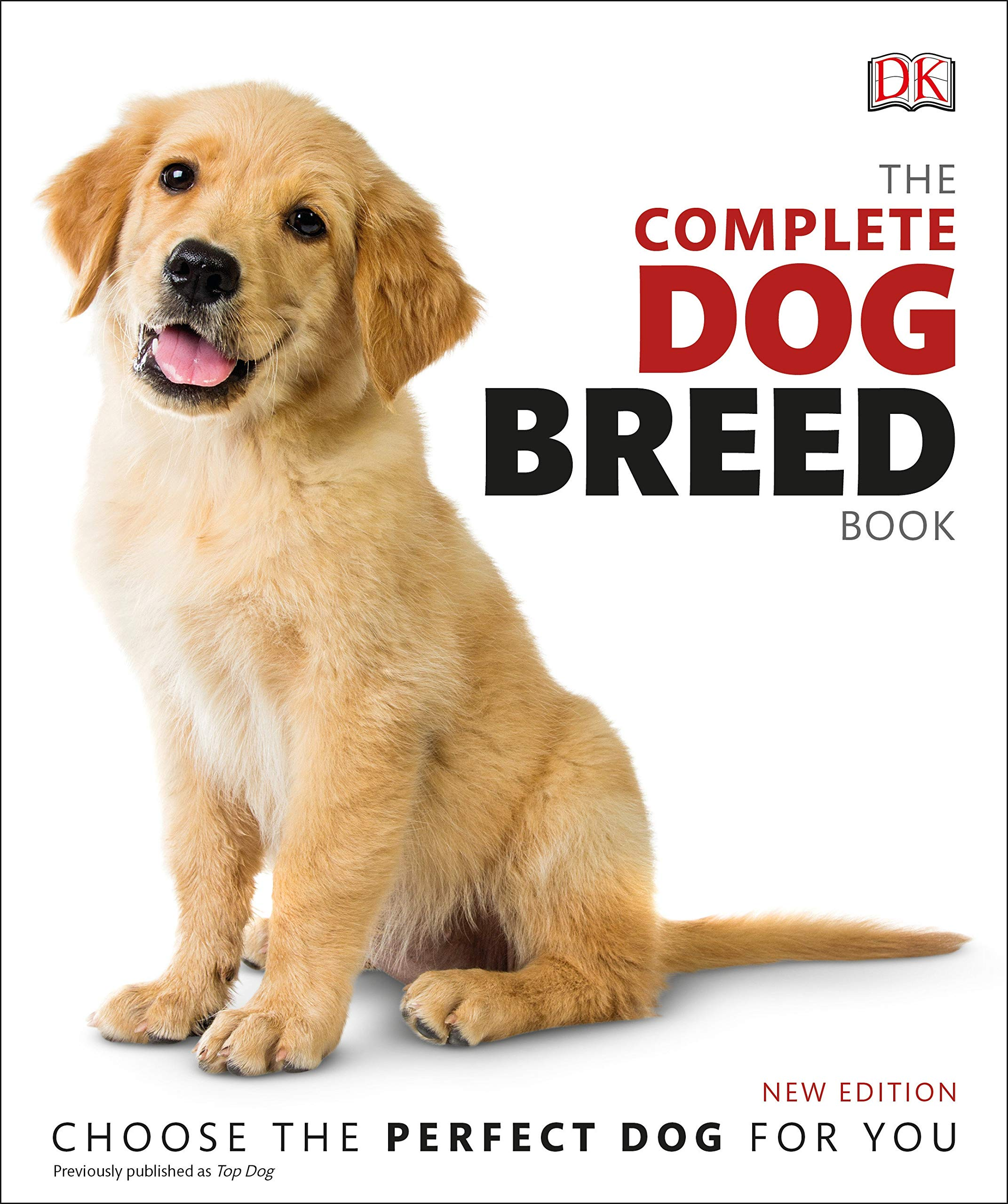The Complete Dog Breed Book, New Edition: DK: 9781465491046: Amazon.com:  Books
