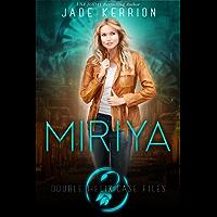 Miriya (Double Helix Case Files Book 1) (English Edition)