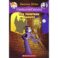 Creepella Von Cacklefur #1: The Thirteen Ghosts: A Geronimo Stilton Adventure: 01