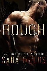 Rough (Alpha Brotherhood Book 3) Kindle Edition