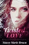 Twisted Love: 3