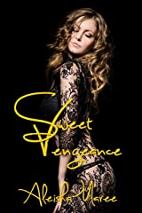 Sweet Vengeance Kindle Edition