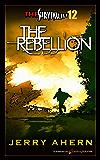 The Rebellion (The Survivalist Book 12)