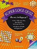 Super logi-quiz (Cahiers de vacances)