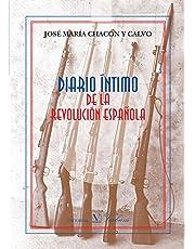 Diario Íntimo De La Revolución Española (Ensayo)
