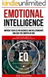 Emotional Intelligence : Improve Your EQ For Business And Relationships | Unleash The Empath In You