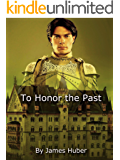 Honor the Past
