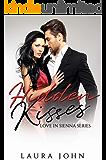 Hidden Kisses (Love in Sienna Series Book 2)
