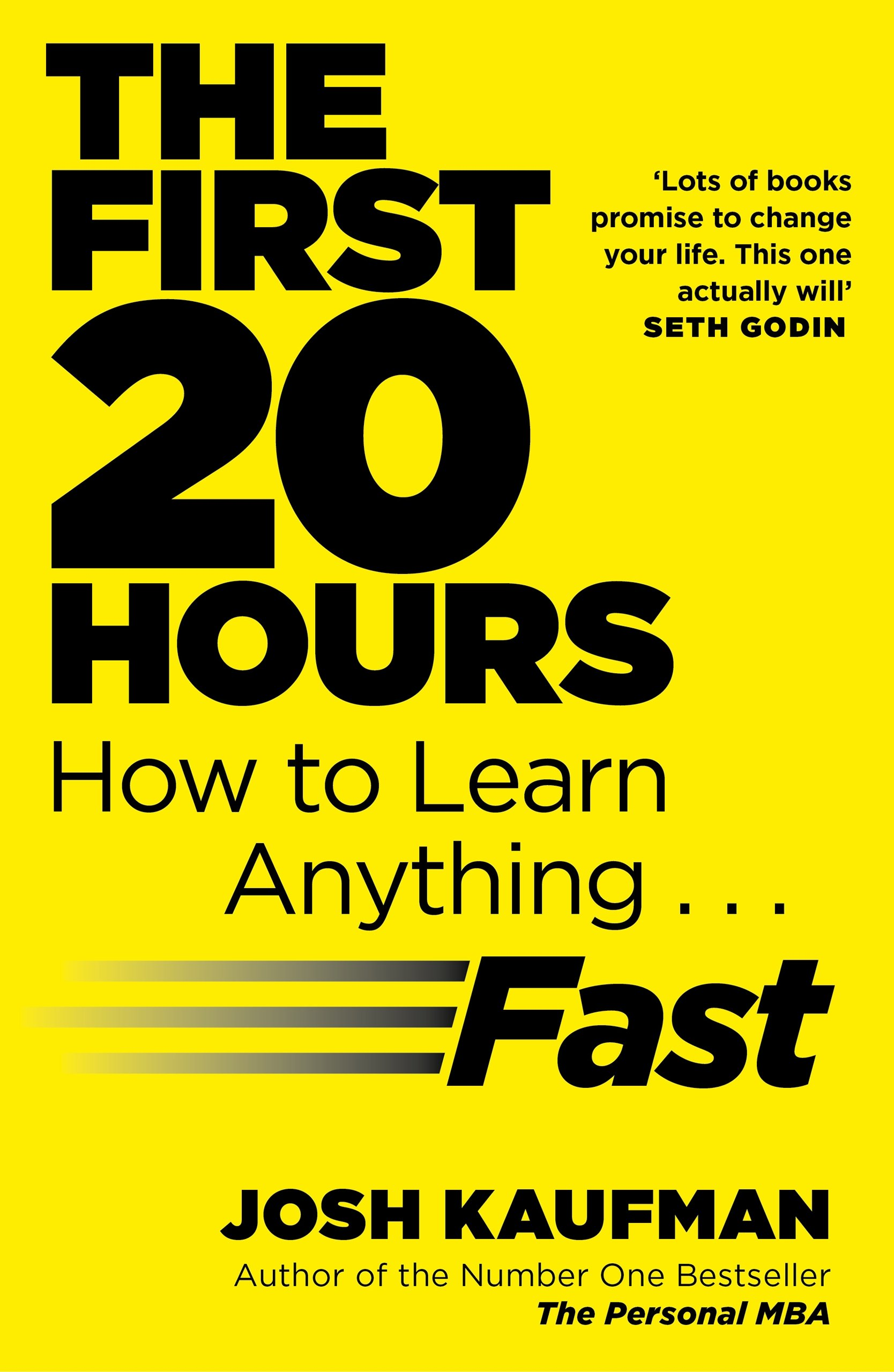 The First 20 Hours  How To Learn Anything ... Fast  English Edition