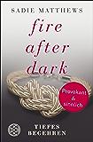 Fire after Dark - Tiefes Begehren: Band 2 (German Edition)
