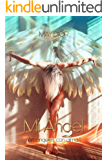 Mi Ángel: Arcángeles con Alma (Spanish Edition)