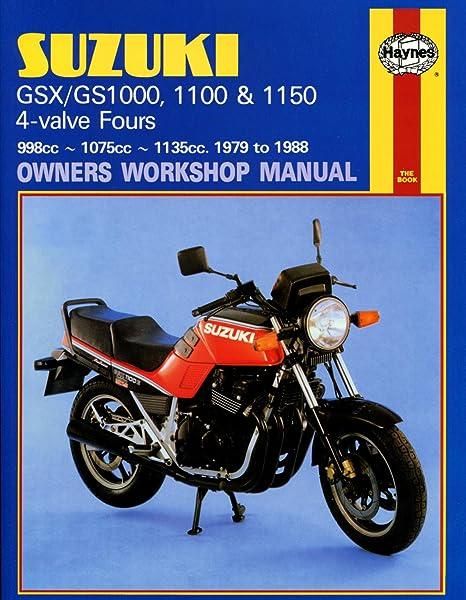 amazon com suzuki gsx gs1000 haynes repair manual 1979 1988 rh amazon com Suzuki GT 750 Suzuki GS 1000 Racing Camshaft