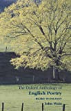 The Oxford Anthology Of English Poetry: Volume II: Blake to Heaney: Blake to Heaney Vol 2