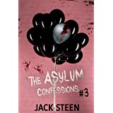 The Asylum Confessions: Till Death Do Us Part (The Asylum Confession Files Book 3)