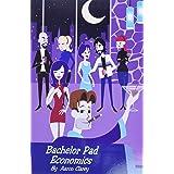 Bachelor Pad Economics: The Financial Advice Bible for Men