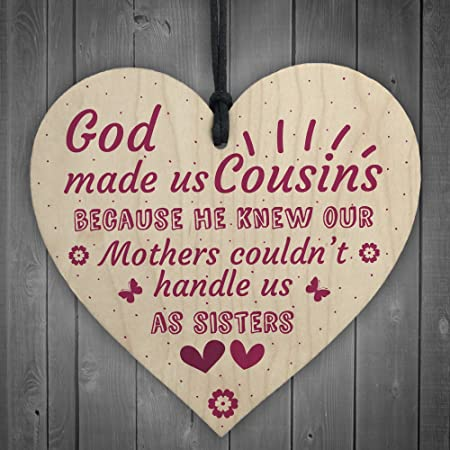 Red Ocean God Made Us Cousins Wooden Heart Family Sister Plaque