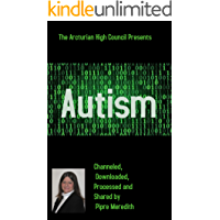 Autism: Channeled, Downloaded, Processed and Shared by Pipre Meredith