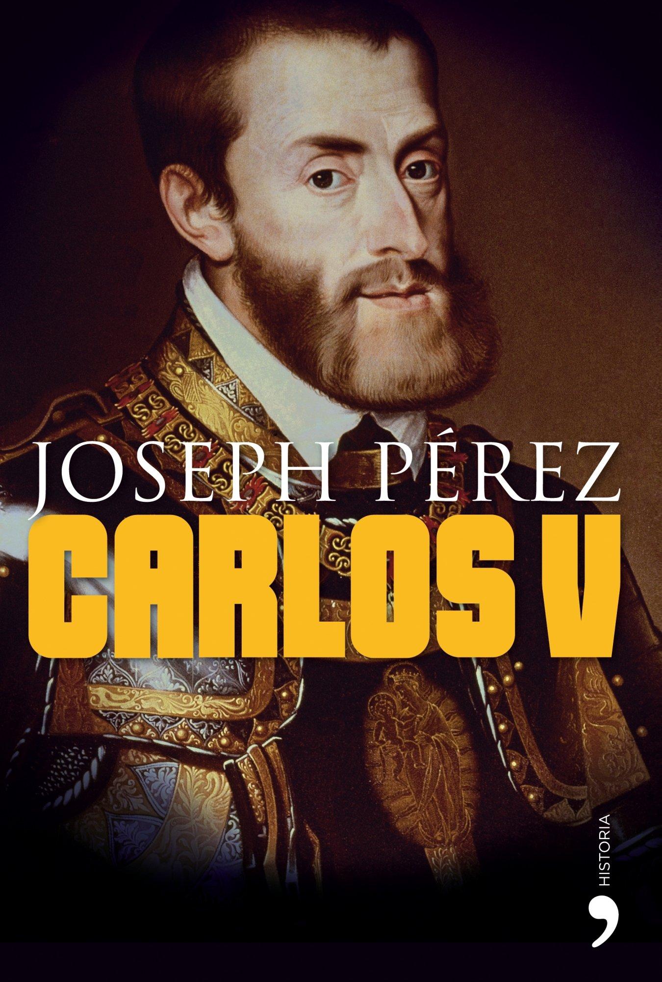 Carlos V (Historia): Amazon.es: Pérez, Joseph: Libros