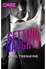 Getting Naughty: A Scorching Hot Romance (Reunions) Kindle Edition