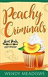 Peachy Criminals (Sweet Peach Bakery Book 3)