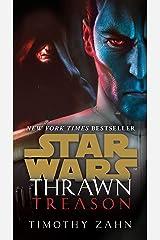 Thrawn: Treason (Star Wars) (Star Wars: Thrawn Book 3) Kindle Edition
