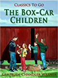 The Box-Car Children (Classics To Go)