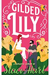 Gilded Lily: An Enemies to Lovers Romantic Comedy Kindle Edition