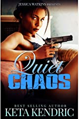 Quiet Chaos : The Chaos Series- Book #2 Kindle Edition