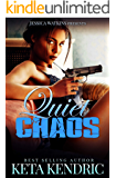 Quiet Chaos : The Chaos Series- Book #2