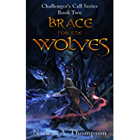 Brace For the Wolves (Challenger's Call Book 2) (English Edition)