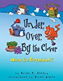 Under, Over, by the Clover: What Is a Preposition? (Words Are Categorical)