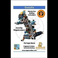 Godzilla: Model and project for Lego Boost (Naya Creations) (English Edition)