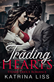 Trading Hearts: Steamy Office Romance