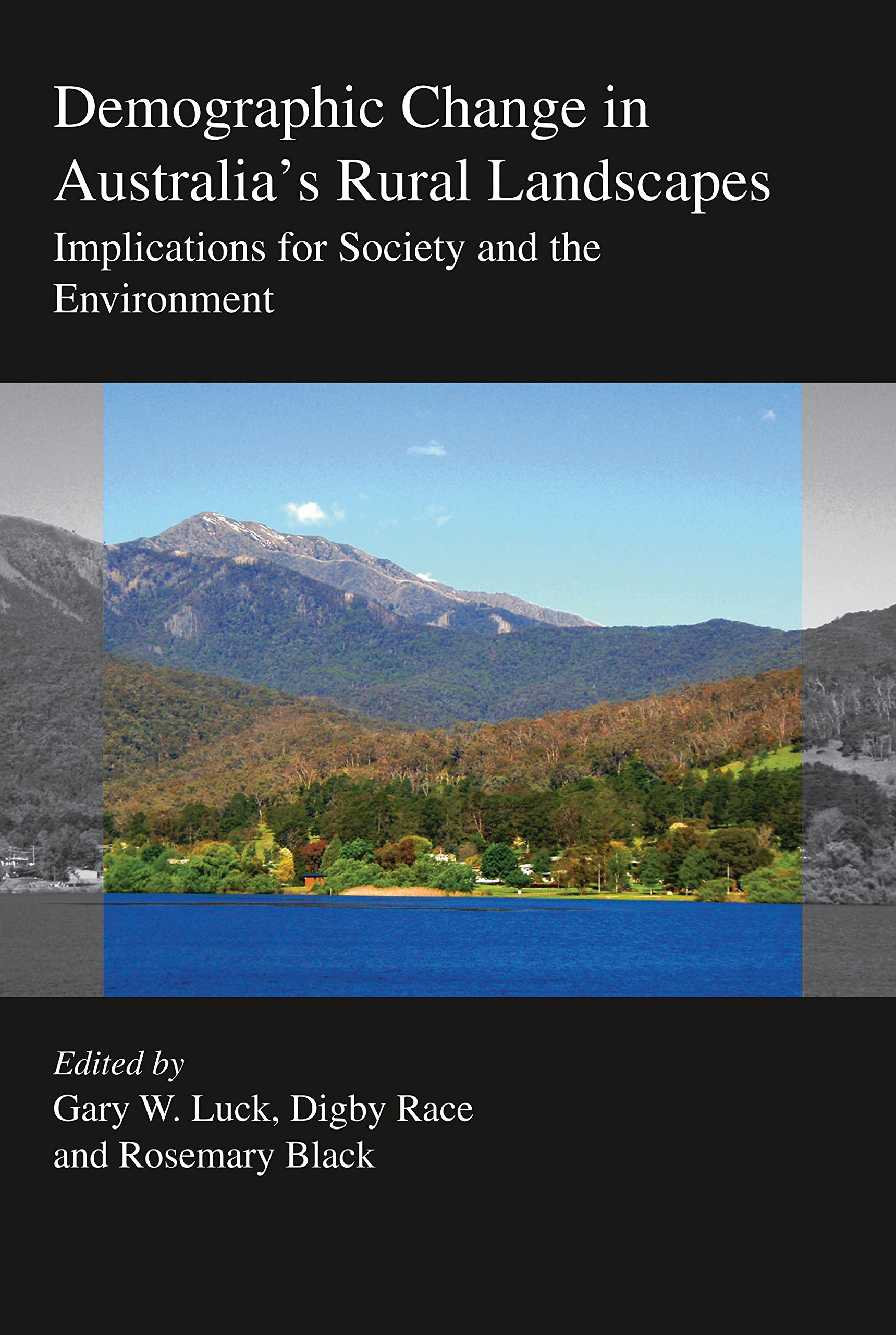 Demographic Change in Australia's Rural Landscapes: Implications for Society and the Environment
