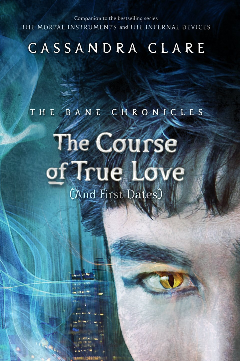 The Bane Chronicles 10: The Course of True Love (and First Dates) (English Edition)