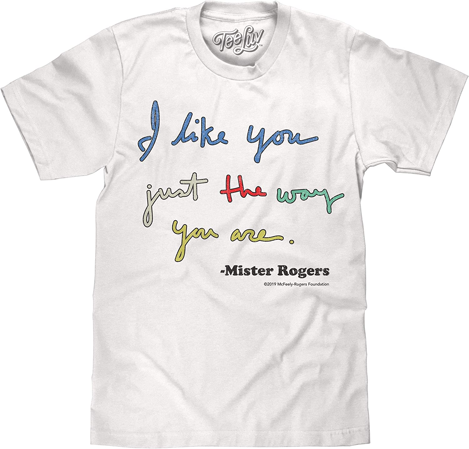 Amazon Com Tee Luv Mister Rogers T Shirt I Like You Just The Way You Are Mr Rogers Shirt Clothing
