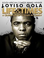 Loyiso Gola: Life and Times