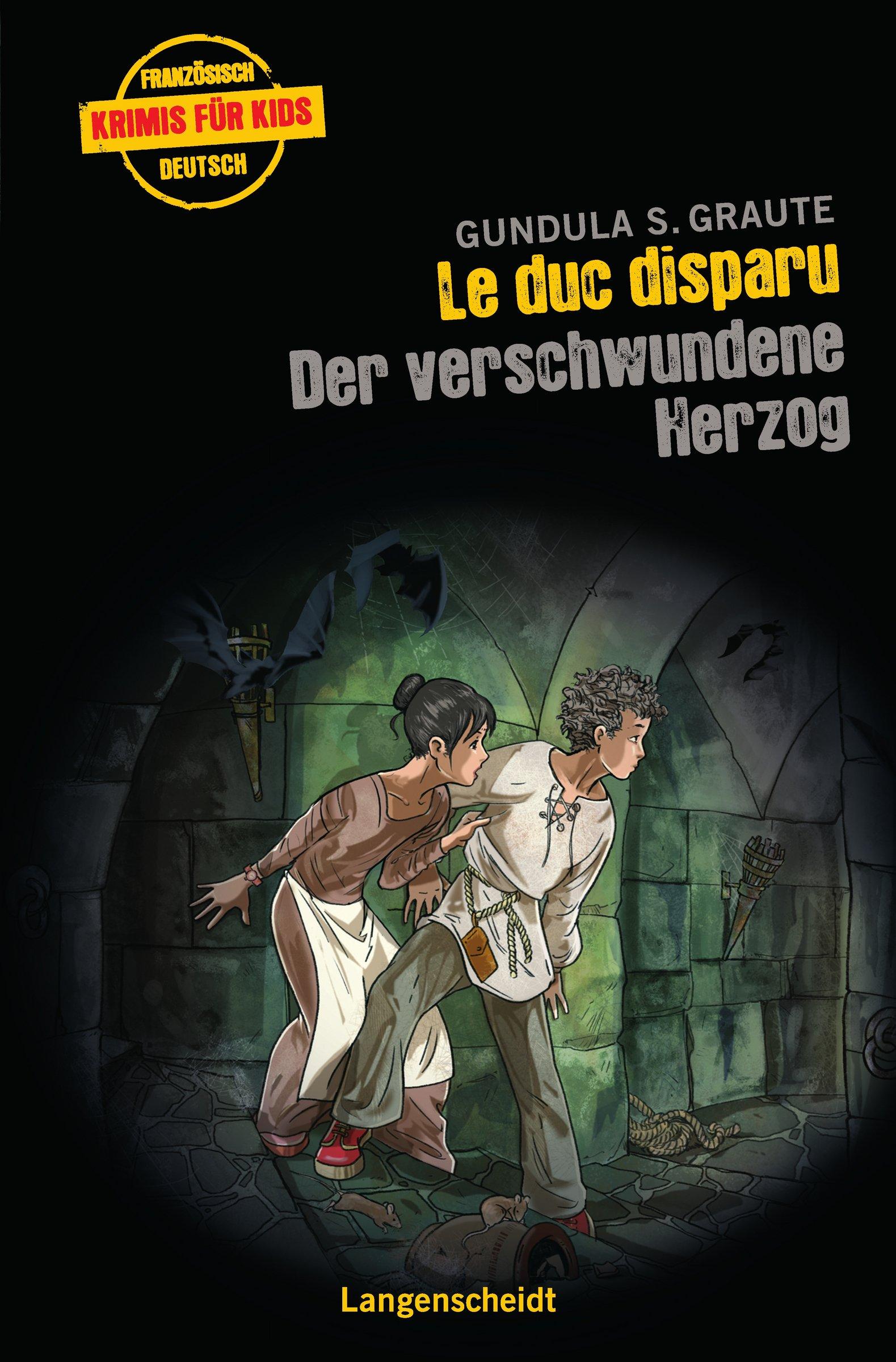 Le duc disparu - Der verschwundene Herzog (Französische Krimis für Kids)