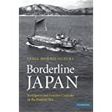 Borderline Japan: Foreigners and Frontier Controls in the Postwar Era