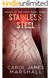 Stainless Steel Book 3 (Women of the Grey)