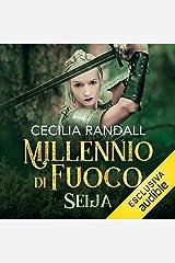 Seija: Millennio di fuoco 1 Audible Audiobook