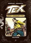 Tex. Tex, o Grande! - Volume 1