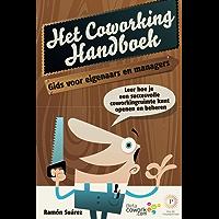 Het coworking handboek: Leer hoe je een succesvolle coworkingruimte kunt openen en beheren