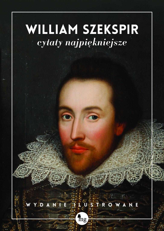 William Szekspir Cytaty Najpiekniejsze Amazones William