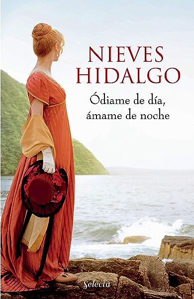 Ódiame de día, ámame de noche (Un romance en Londres 2) eBook: Hidalgo, Nieves: Amazon.es: Tienda Kindle