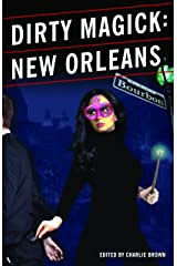Dirty Magick: New Orleans Kindle Edition