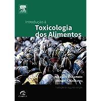 Introdução à Toxicologia dos Alimentos
