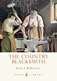 The Country Blacksmith (Shire Library)